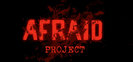 Afraid Project Game For PC With Torrent Download