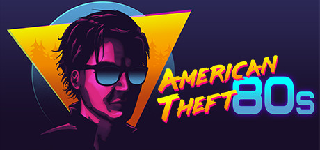 American Theft 80s Game For PC With Torrent Download