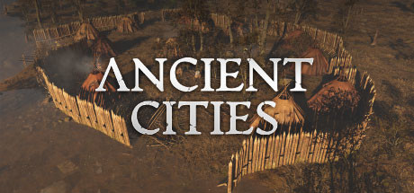 Ancient Cities Game For PC With Torrent Download