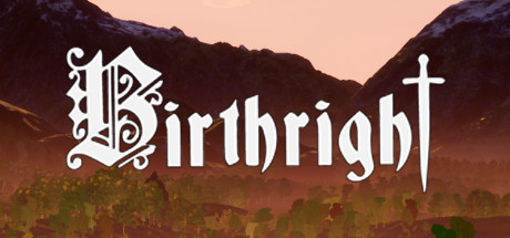 BIRTHRIGHT Game For PC With Torrent Download