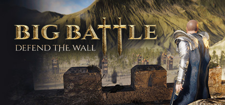Big Battle: Defend the Wall Game For PC With Torrent Download