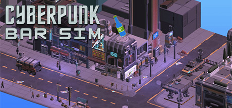 Cyberpunk Bar Sim Game For PC With Torrent Download