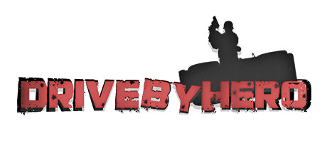 DRIVE-BY Hero Game For PC With Torrent Download