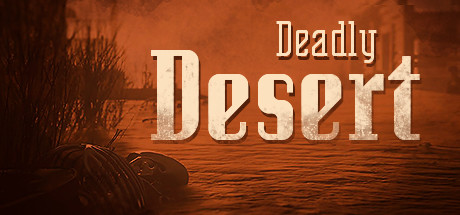 Deadly Desert Game For PC With Torrent Download