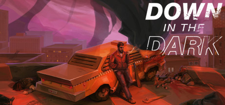 Down In The Dark Game For PC With Torrent Download