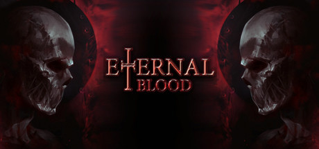 ETERNAL BLOOD Game For PC With Torrent Download