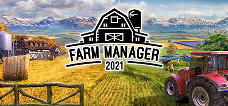 FARM MANAGER 2021 Game For PC With Torrent Download