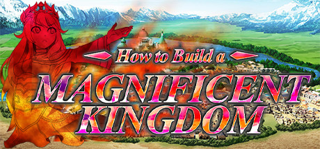 How to Build a Magnificent Kingdom Game For PC With Torrent Download