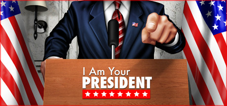 I Am Your President Game For PC With Torrent Download