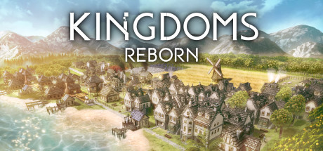 Kingdoms Reborn Game For PC With Torrent Download