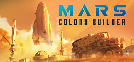 MARS COLONY BUILDER Game For PC With Torrent Download