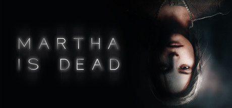 MARTHA IS DEAD Game For PC With Torrent Download