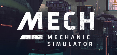 MECH MECHANIC SIMULATOR Game For PC With Torrent Download