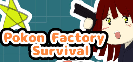 Pokon Factory Survival Game Girls Game For PC With Torrent Download