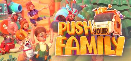 Push Your Family Game For PC With Torrent Download