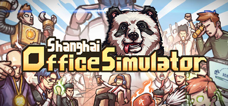 Shanghai Office Simulator Game For PC With Torrent Download