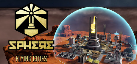 Sphere: Flying Cities Game For PC With Torrent Download