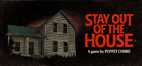 Stay Out of the House Game For PC With Torrent Download