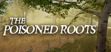 The Poisoned Roots Game For PC With Torrent Download