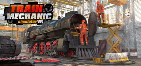 Train Mechanic Simulator VR Game For PC With Torrent Download