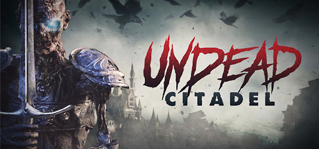 Undead Citadel Game For PC With Torrent Download