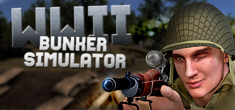 WW2: Bunker Simulator Game For PC With Torrent Download